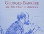 Georges Barrère and the Flute in America