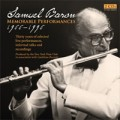 Samuel Baron: Memorable Performances 1966-1996